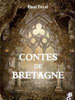 Contes de Bretagne de Paul Féval