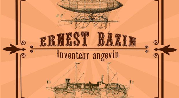 Ernest Bazin, inventeur angevin