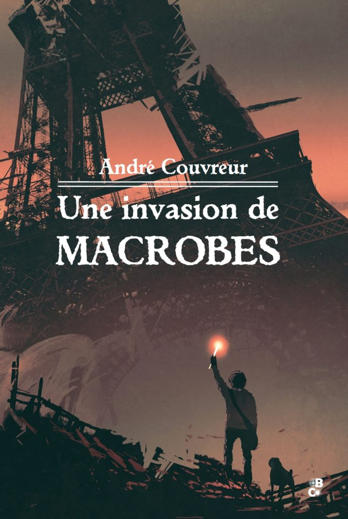 Une invasion de macrobes