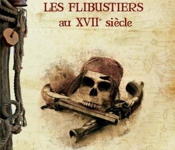 Vient de paraître : Les Flibustiers au XVIIe siècle