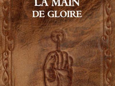 La Main de Gloire de Gérard de Nerval
