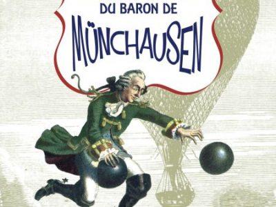 Le baron de Münchausen vient d'arriver !