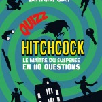 Quizz Hitchcock - le maître du suspense en 110 questions