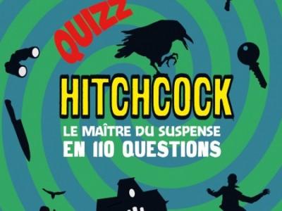 Le grand quizz : Hitchcock, le maître du suspense en 110 questions