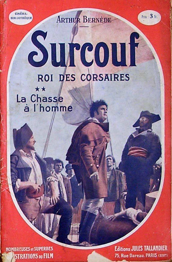 Robert Surcouf, le roi des corsaires