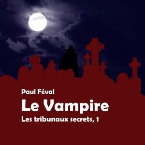 Le Vampire de Paul Féval