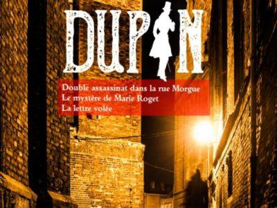 La Trilogie Dupin : aux sources du roman policier