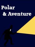 Polar et aventure