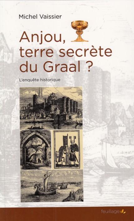 Anjou terre secrète du Graal couv