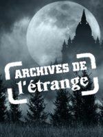 Collection Archives de l'étrange