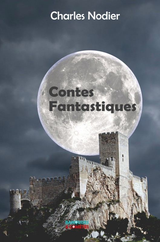 Charles Nodier, contes fantastiques